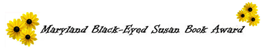 Maryland Black Eyed Susan Book Award banner with black eyed susan flowers on either end