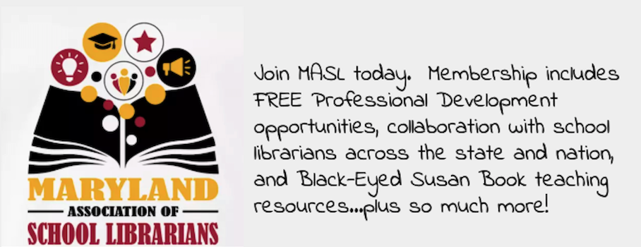 Join MASL Today.  Membership includes free professional development, collaboration with colleagues from around the state and nation, black eyed susan teaching materials and more.