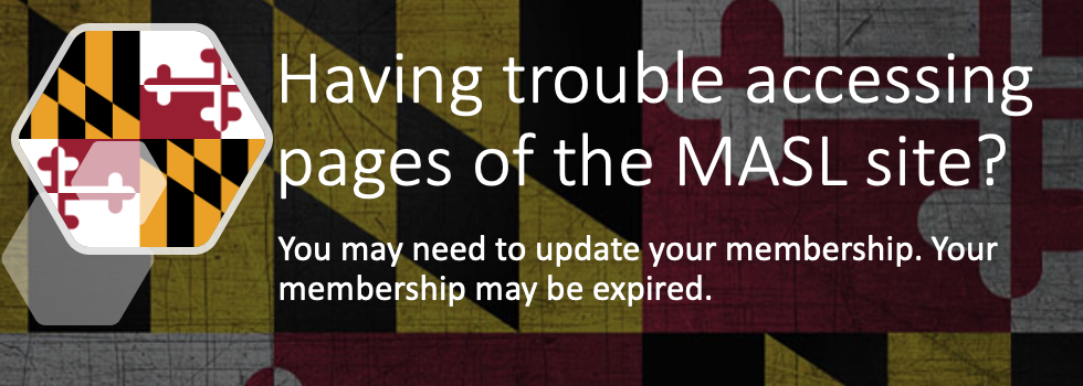 Having trouble accessing pages on the MASL website? Your membership might be expired.